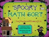 """Addition Math Facts Game- """"Spooky Sort"""" {Halloween}"""