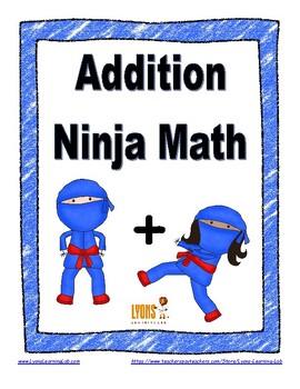 Addition Ninja Math: Fact Fluency Practice/Self Correcting