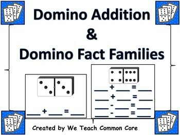Addition, Number Sense, and Fact Families with Dominos Mat
