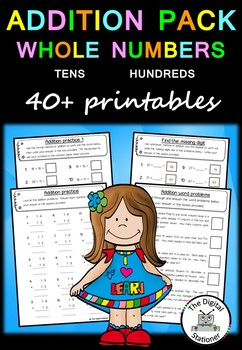 Addition Pack Whole Numbers (Tens and Hundreds)  – 40+  wo