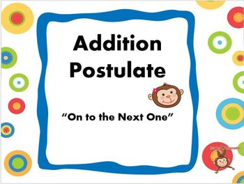 Addition Postulate: On To the Next One