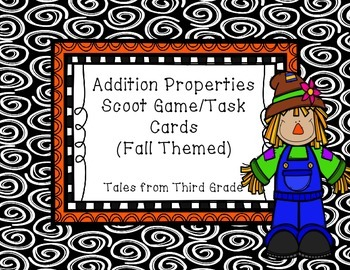 Addition Properties Scoot/Task Cards   FALL THEMED