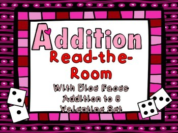 Addition Read the Room Valentine Theme- Addition to 8 with