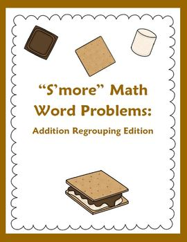 Addition Regrouping Word Problems: S'mores Theme