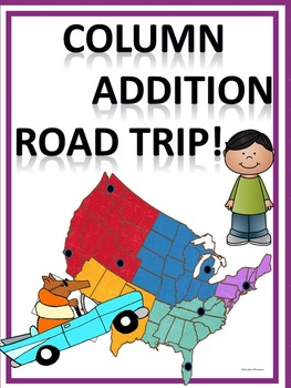 Addition Word Problems: Column Addition (Road Trip)