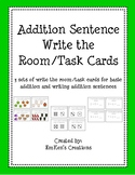 Addition Sentence Write the Room/Task Cards