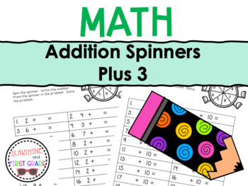 Addition Spinners Plus 3