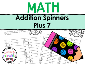 Addition Spinners Plus 7
