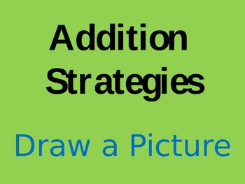 Addition Strategies: Draw a Picture