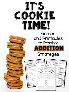 Addition Strategies:  It's Cookie Time