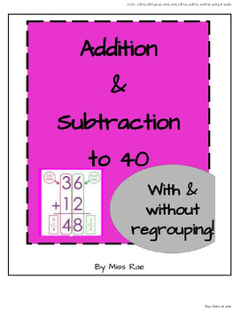 Addition & Subtraction Facts to 40 Unit Resource Bundle
