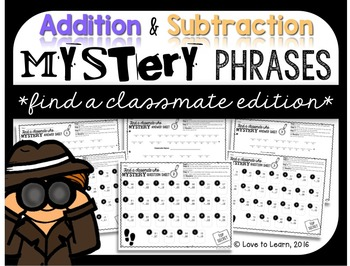 Addition & Subtraction Math Mystery Phrases - Find a Class