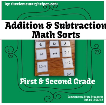 Addition & Subtraction Math Sorts: First and Second Grade