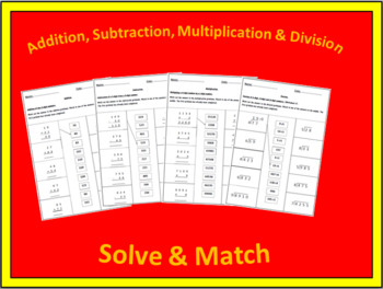 Addition, Subtraction, Multiplication & Division - Solve & Match.