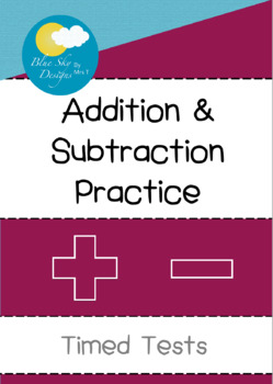 Addition & Subtraction Practice - Timed Tests Level 1 (Wit