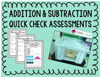 Addition Subtraction Quick Check Assessments