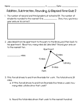 Addition, Subtraction, Rounding, & Elapsed Time Quiz 2