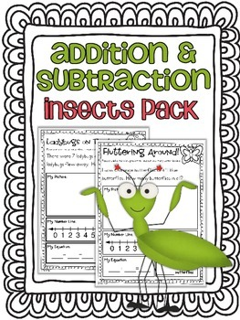 Addition & Subtraction Story Problems {Insects pack}