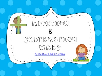 Addition & Subtraction Wars: A Card Game