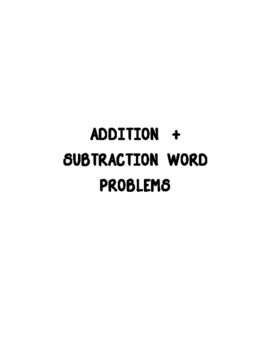 Addition & Subtraction one step word problems