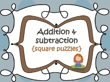 Addition & Subtraction {square puzzles}