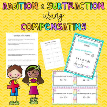 Addition & Subtraction using Compensating