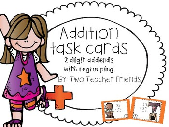 Addition Task Cards ~2 digit addends with regrouping~
