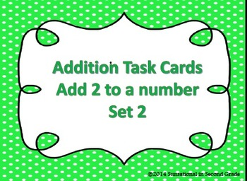 Addition Task Cards Set 2 Add 2 to a Number