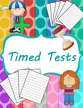 Addition Timed Test (0-12) and Mixed
