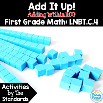 Addition Within 100: 1.NBT.C.4 Common Core First Grade Math
