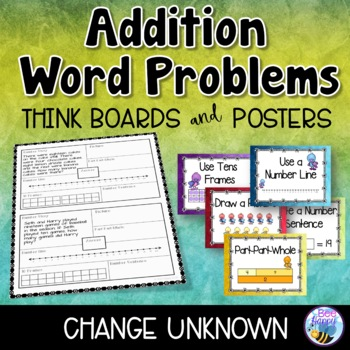 Addition Word Problems - Change Unknown - Think Boards - S
