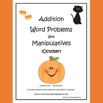 October Addition Word Problems with Manipulatives