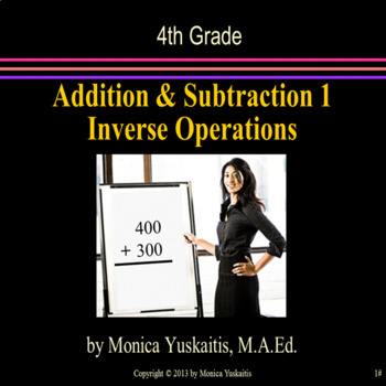 Common Core 4th - Addition & Subtraction 1 - Using Inverse