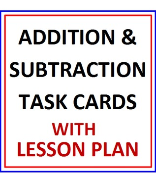 Addition and Subtraction of Whole Numbers Activity Cards w
