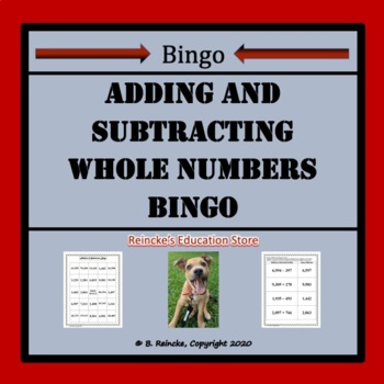 Addition and Subtraction of Whole Numbers Bingo (30 pre-ma