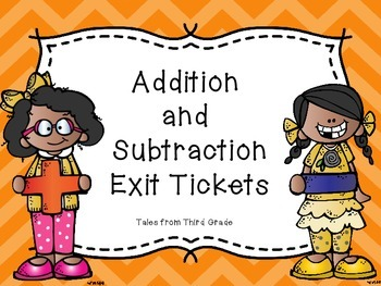 Addition and Subtraction Exit Tickets