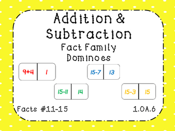 Addition and Subtraction Fact Family Dominoes Facts 11-15