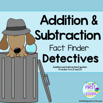 Addition and Subtraction Fact Finder Detectives