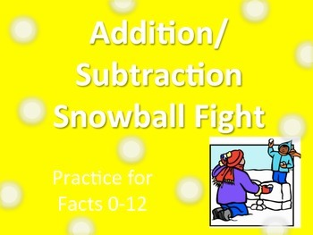 Addition and Subtraction Facts Snowball Fight Game