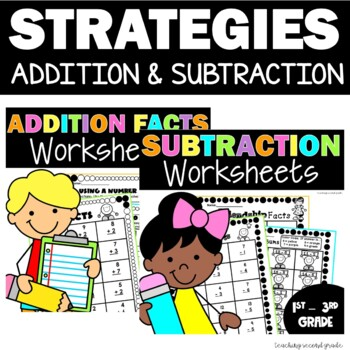 Addition and Subtraction Facts and Strategies