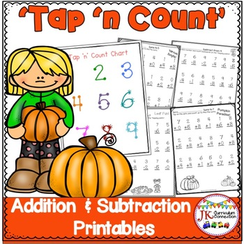 """Addition and Subtraction Fall Worksheets with """"Tap 'n Coun"""