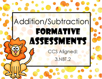 Addition and Subtraction Formative Assessments