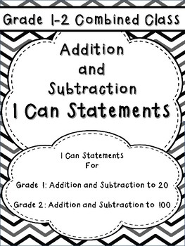 Addition and Subtraction I Can Posters for Combined Grades 1-2