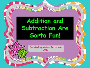 Addition and Subtraction Are Sorta Fun!