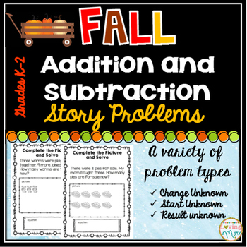 Addition and Subtraction Story Problems - Fall