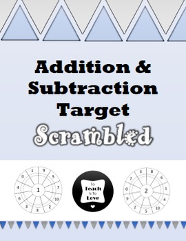 Addition and Subtraction Targets Scrambled