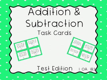 Addition and Subtraction Task Cards-Test Edition