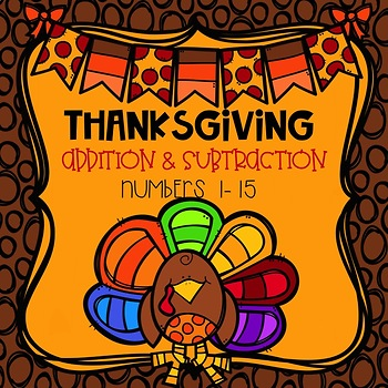 Addition and Subtraction Thanksgiving Color-By-Number