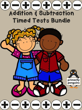 Addition and Subtraction Timed Tests Bundle