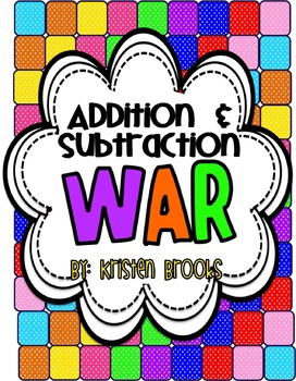 Addition and Subtraction WAR!